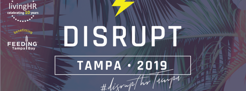 DisruptHR Tampa 2019