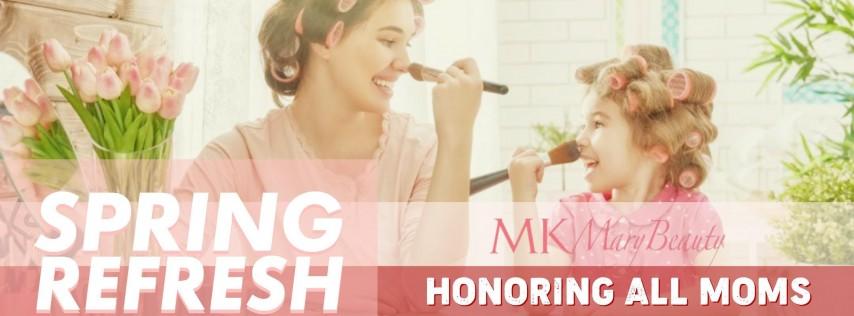 Spring Refresh MKMaryBeauty Honoring All Moms