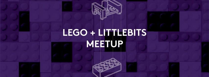 Lego + LittleBits Meetup for Kids!