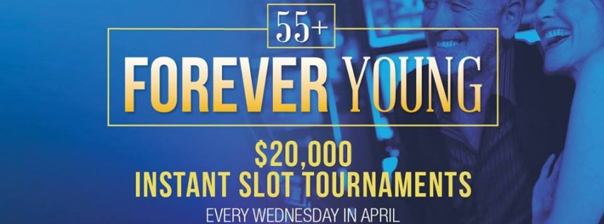 $20K Forever Young Slot Tournament