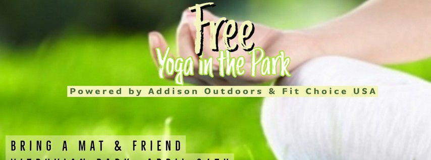 Free Yoga In The Park Kick off party