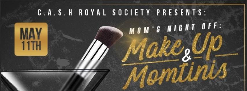 MOMs Night OFF: Make Up & MOMtinis