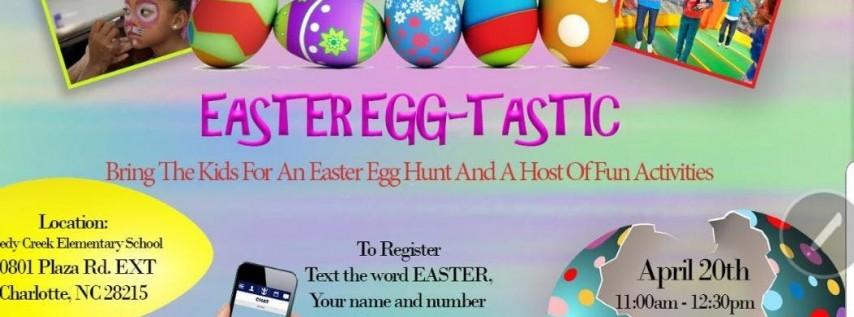 Saturday Easter Egg-Tastic Event!