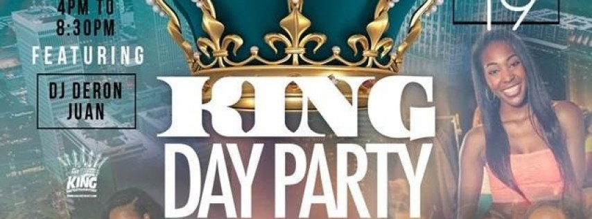 The #KingDayParty - Cinco De Mayo Weekend!