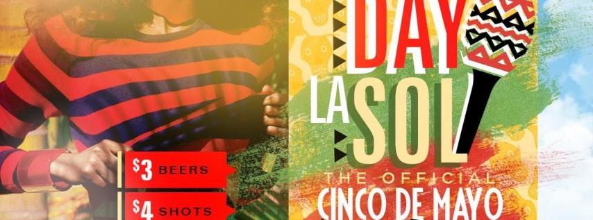 Day La SoL 'Cinco De Mayo' Day Party