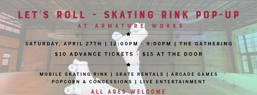 Let's Roll! Skating Rink Pop-Up at Armature Works
