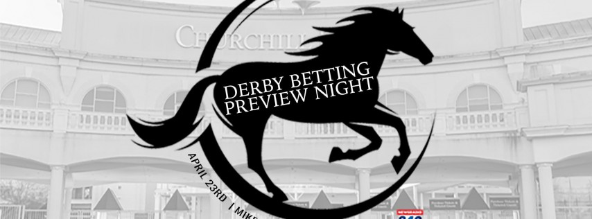 840 WHAS Derby Betting Preview Night