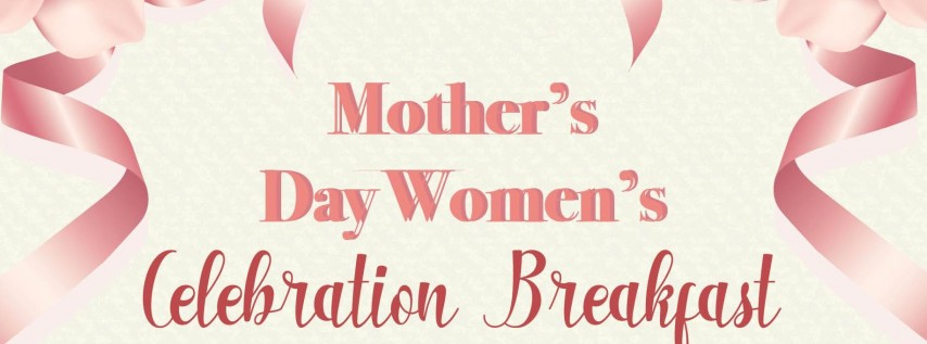 Mother's Day Celebration Breakfast
