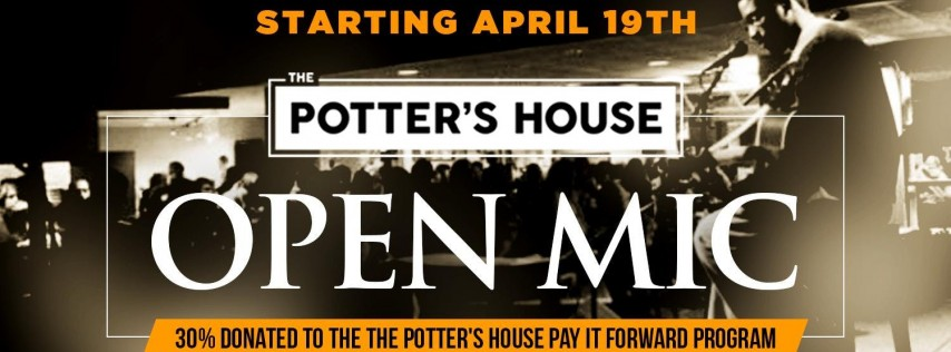 Open Mic at The Potter's House