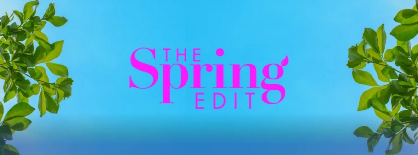The Spring Edit Event