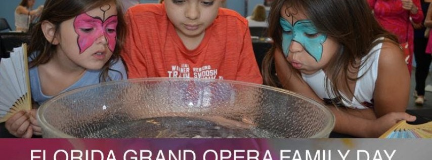 Florida Grand Opera Family Fun Day