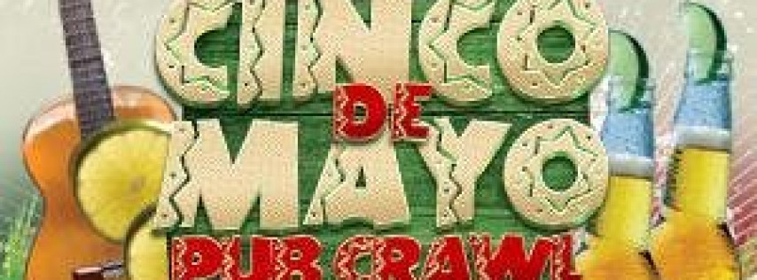 2019 Annual Cinco de Mayo Pub Crawl Hoboken