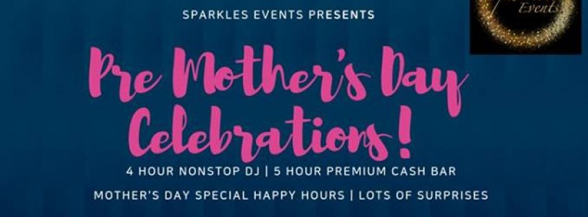 Pre-Mother's Day Event