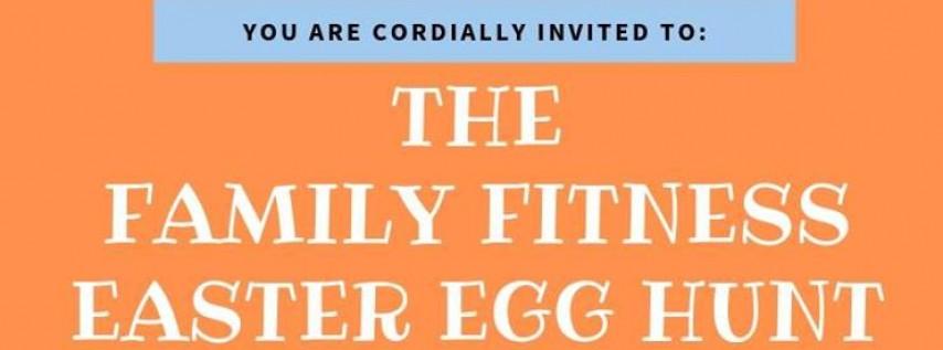 The Family Fitness Easter Egg Hunt!