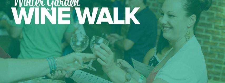 Winter Garden Wine Walk: Spring 2019