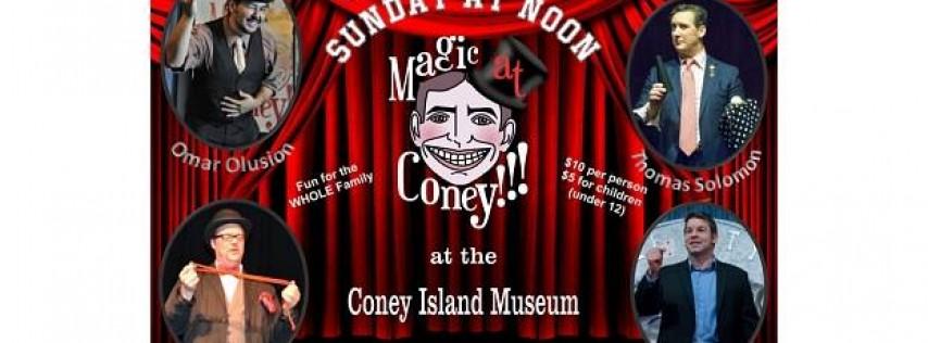 Magic at Coney!!! - The Sunday Matinee