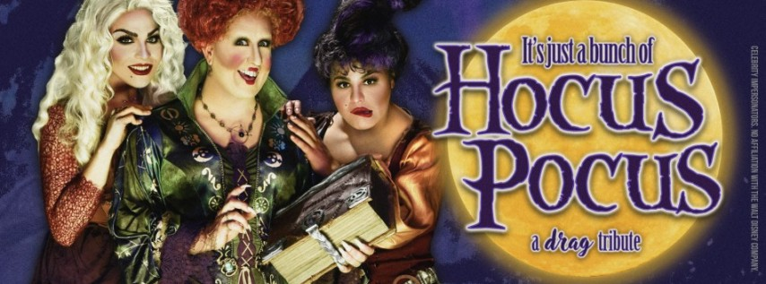 Hocus Pocus - A Drag Tribute Show - Live on Stage! Halloween 2020
