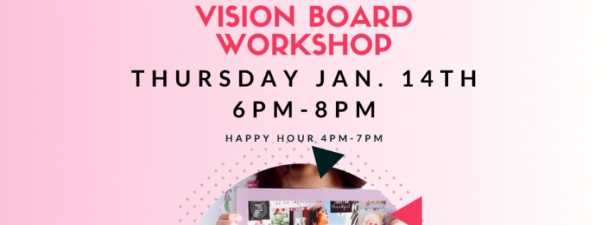 The Lincoln Eatery Vision Board Workshop