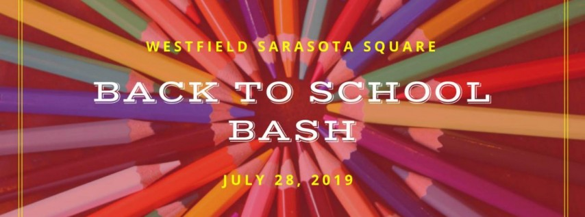 Westfield Sarasota Square Back to School Bash
