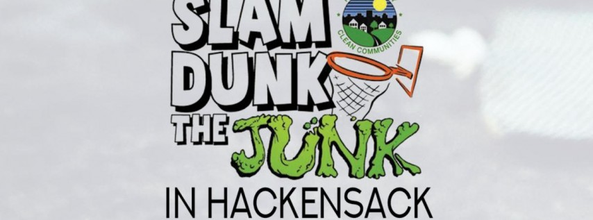 Slam Dunk the Junk in Hackensack