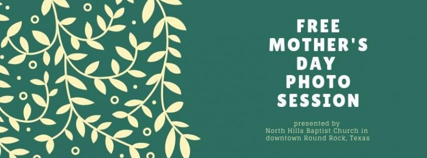 FREE Mother's Day Photo Sessions