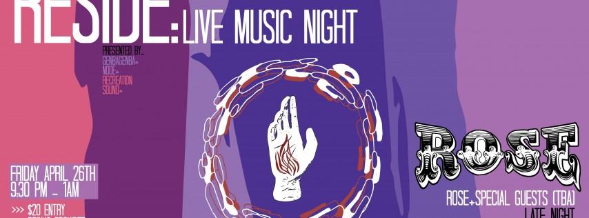 Reside: LIVE MUSIC - OPEN BAR -DJ's