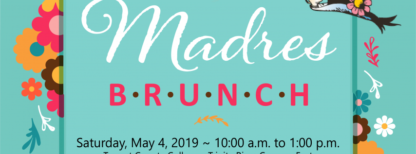 Dia de Las Madres / Mother's Day Brunch - May 4, 2019