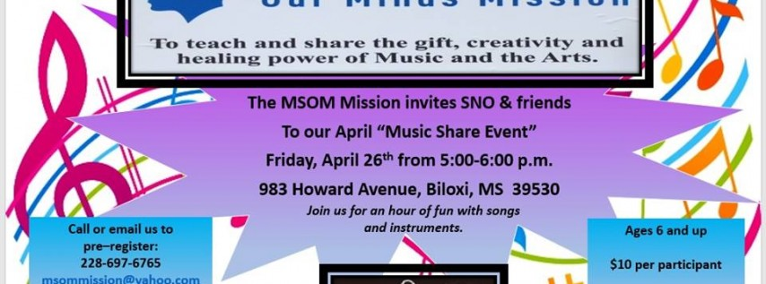 MSOM Mission's April Music Share Event w/SNO & friends