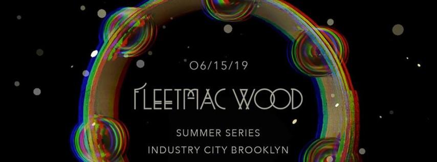 Summer Series w/ Fleetmac Wood