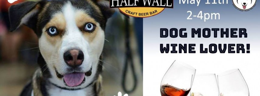 Dog Mother Wine Lover's Yappy Hour