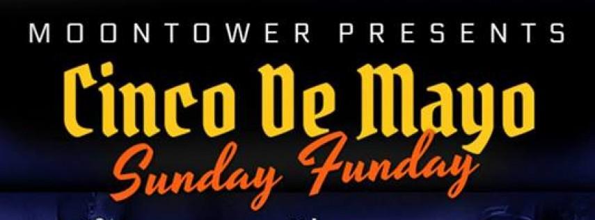 Cinco de Mayo a el MoonTower!