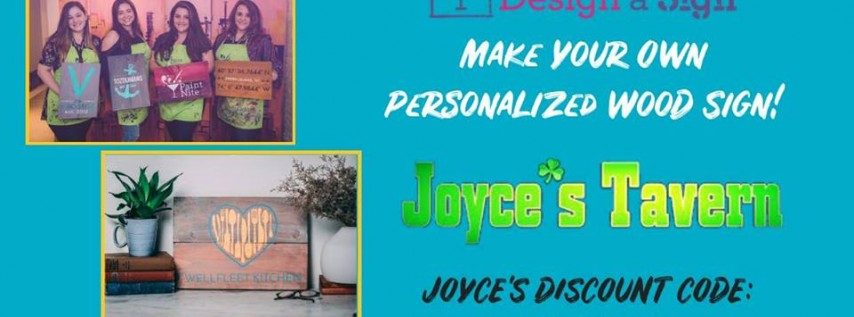 7 tix left-Mother's Day - Yaymaker Design A Sign at Joyce's 21+
