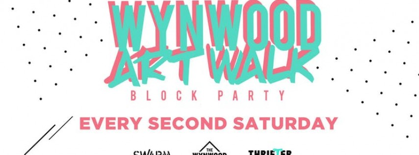 Wynwood Art Walk Block Party - Presented By EFFEN Vodka - Saturday, April 1...