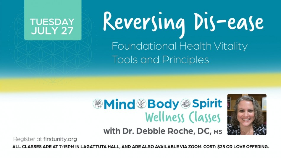 Reversing Dis-Ease Foundational Health Vitality Tools and Principles
