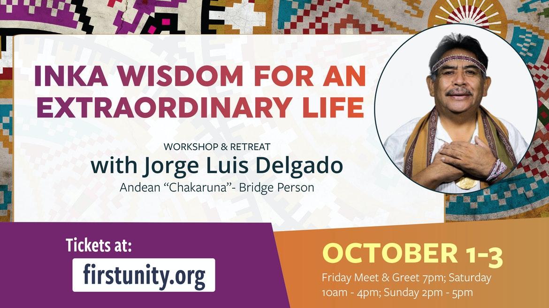 INKA WISDOM for an Extraordinary Life