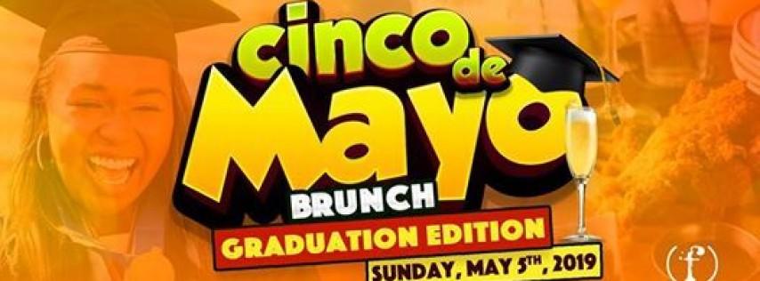 Sunday Funday Cinco De Mayo: Graduation Edition