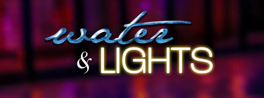 Water & Lights