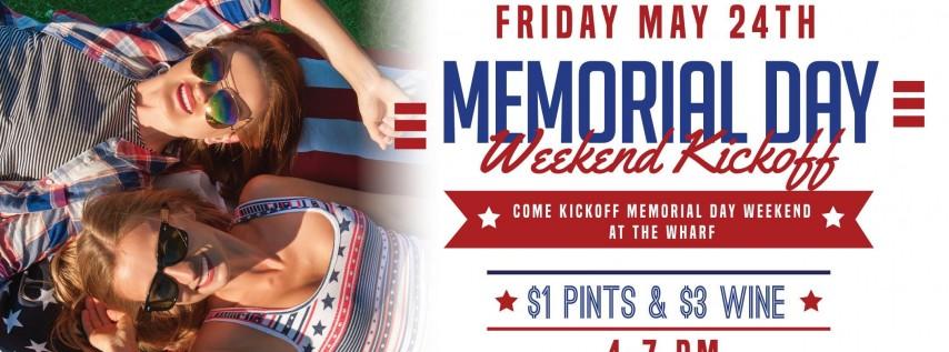 Memorial Day Weekend Kickoff