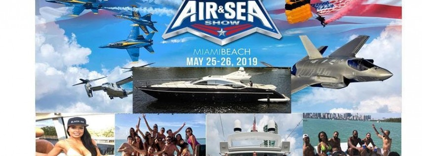 Memorial Weekend AIR & SEA show YACHT WATCH PARTY BLACK ICE on the OCEAN