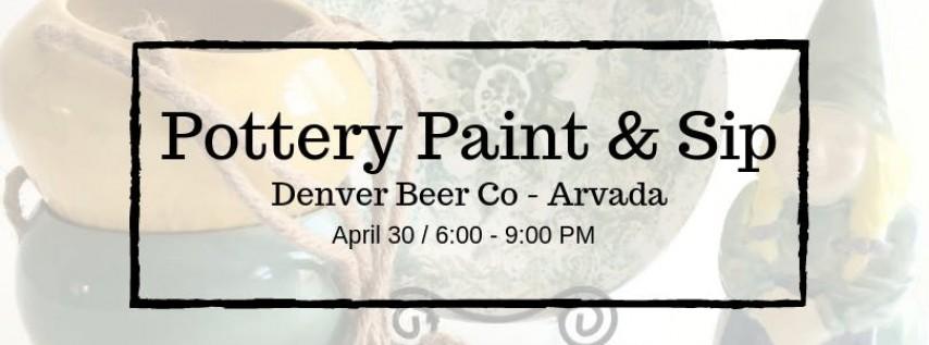 Pottery Paint & Sip @ Denver Beer Co - Arvada