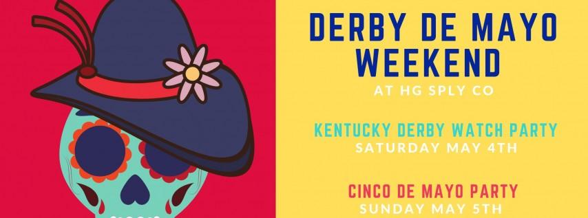 Derby De Mayo Weekend