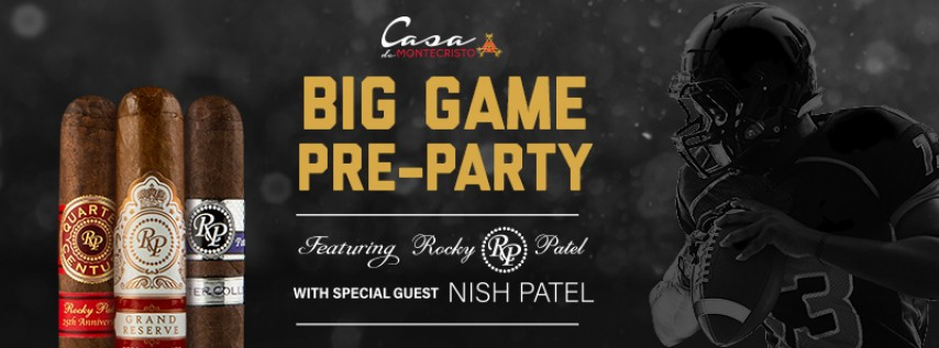 Casa's Big Game Pre-Party ft Rocky Patel Cigars