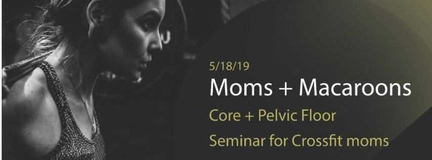 Moms + Macaroons
