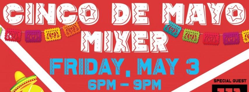Cinco De Mayo Mixer