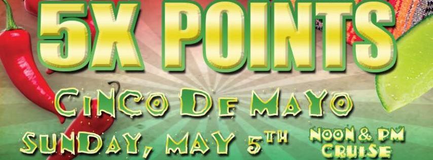 5X Points - Cinco De Mayo