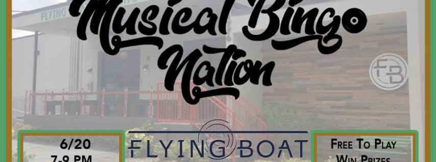 Musical Bingo Nation at Flying Boat St Pete - 6/20