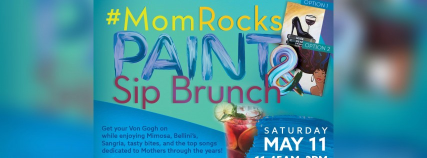 Social Drinking: #MomRocks Paint & Sip Brunch