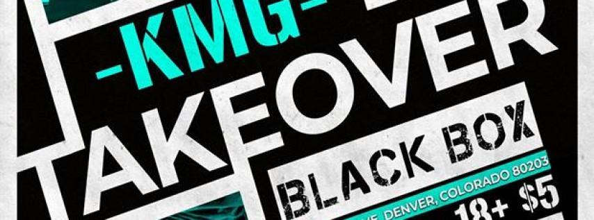 KMG Takeover AT Blackbox!