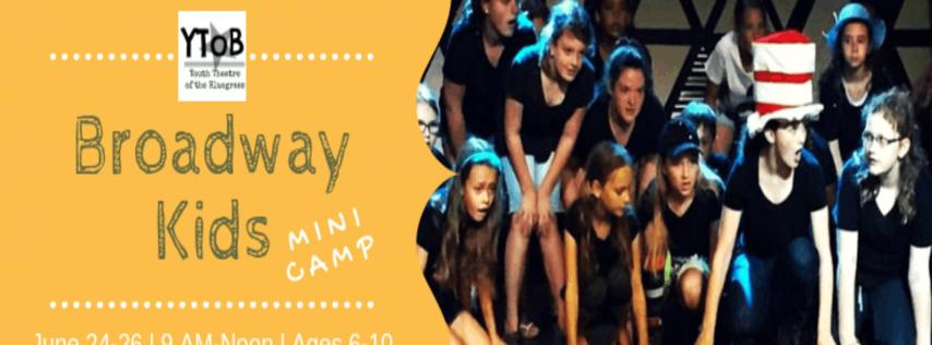 Broadway Kids Mini-Camp