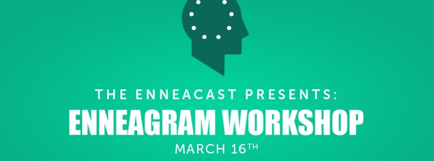 The Enneacast Presents: Enneagram Workshop